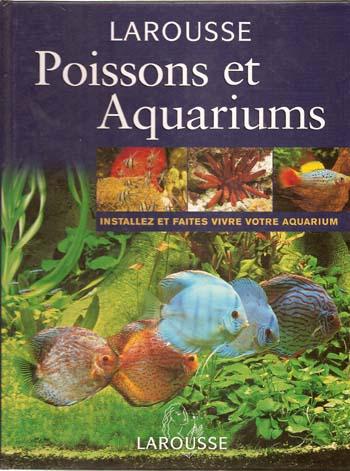 livres g n ralistes sur l 39 aquariophilie d 39 eau douce. Black Bedroom Furniture Sets. Home Design Ideas