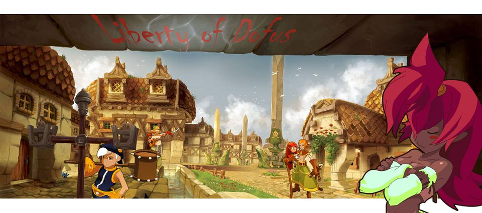 Liberty Of Dofus