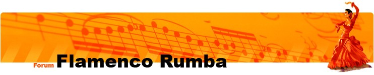 Flamenco Rumba - le Forum