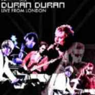 Duran Duran – Live from London