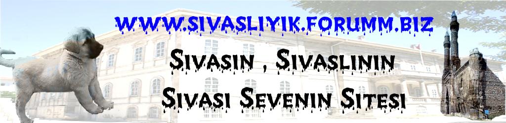 Sivaslıların Sitesi