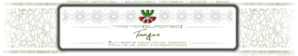 EUROMED | TANGER - Forum Officiel