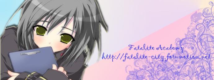 Fatalite Academy