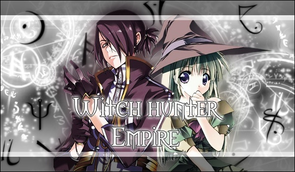..¤°°Witch Hunter Empire°°¤..
