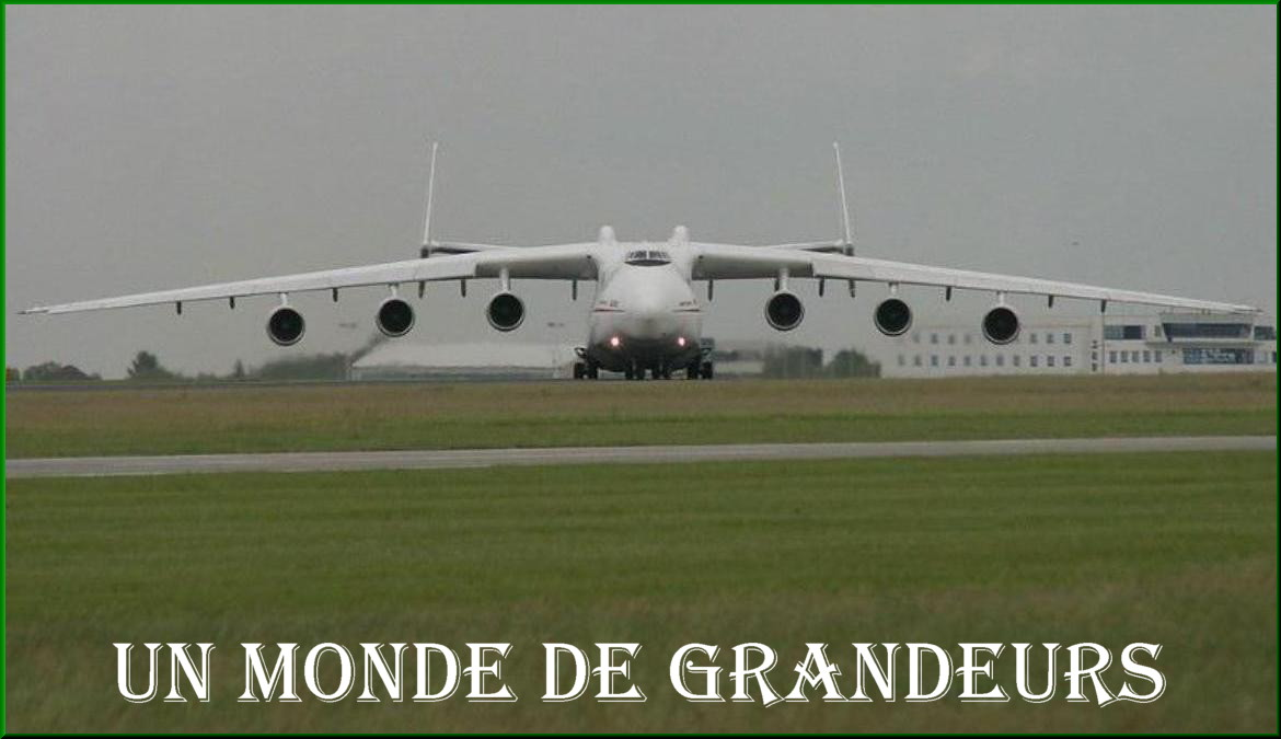 Un Monde de Grandeurs